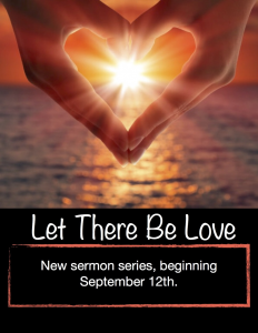 "Sermon series ""Let There Be Love"" starts on September 12"